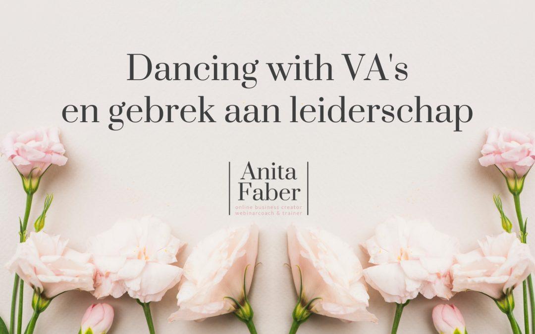 Dancing with VA's en gebrek aan leiderschap