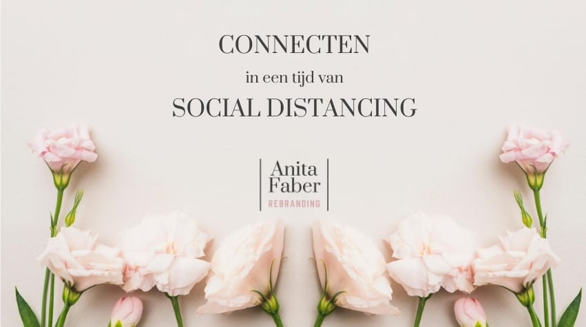 Connecten in een tijd van social distancing