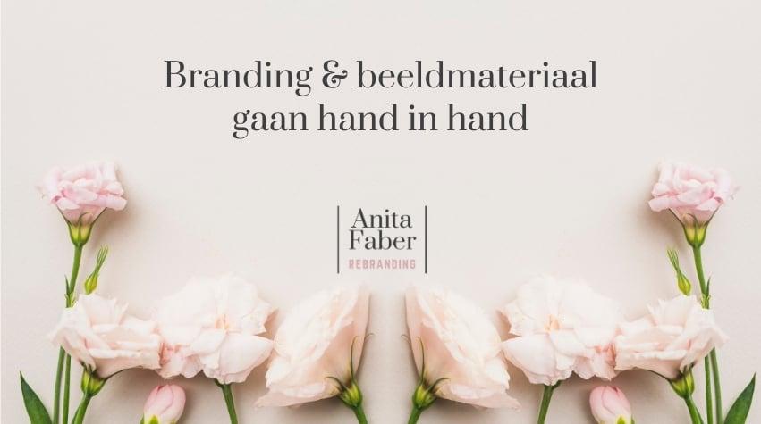 Branding & beeldmateriaal gaan hand in hand